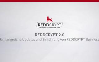 REDDCRYPT 2.0 - Umfangreiche Updates und Einführung von REDDCRYPT Business