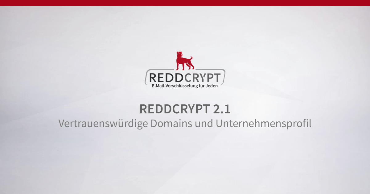 REDDCRYPT 2.1 - Updates für REDDCRYPT Business